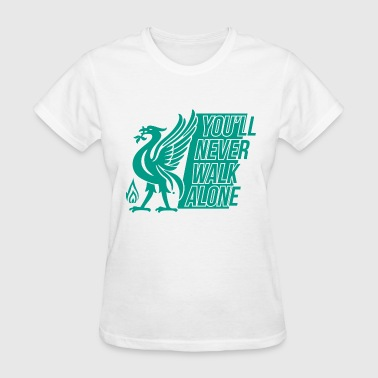 Liverpool You'll never walk alone SPECIAL GIFT - Women's T-Shirt