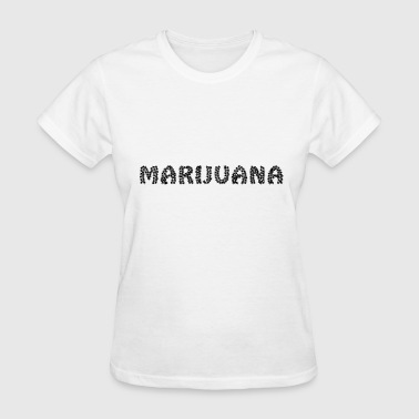 Weed Dope Stoned Present Black - Women's T-Shirt