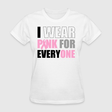 Pink For Everyone - Women's T-Shirt