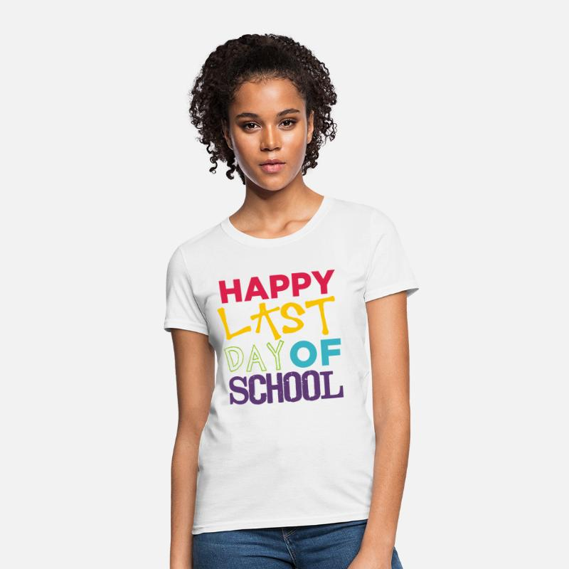 Elementary T-Shirts - Happy Last Day of School | Bold - Women's T-Shirt white