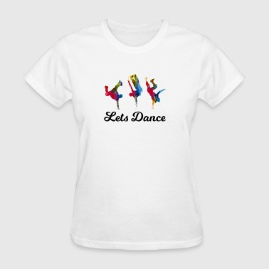 Lets-dance Lets Dance - Women's T-Shirt