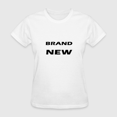 Brand Jokes brand new - Women's T-Shirt