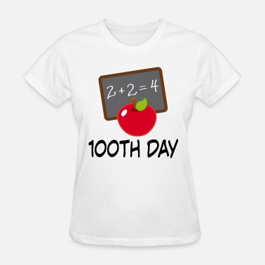 100th Day 100th Day School Design - Women's T-Shirt