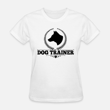 Dog Training Dog Trainer - Women's T-Shirt