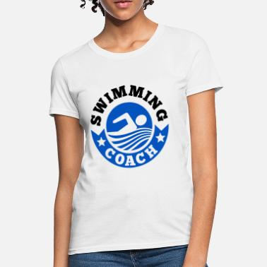 Swimming Coach Swimming Coach - Women's T-Shirt