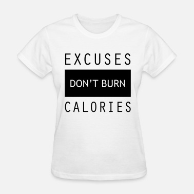 No Excuses Gym Quotes Excuses Gym Sports Quotes - Women's T-Shirt
