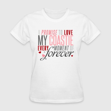 I Promise to Love my Coastie every Moment of Forev - Women's T-Shirt