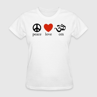 Peace Love OM - Women's T-Shirt