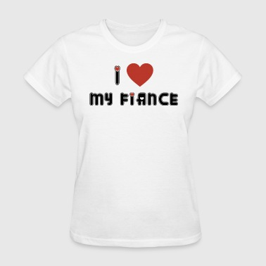 Engagement I Love My Fiance - Women's T-Shirt