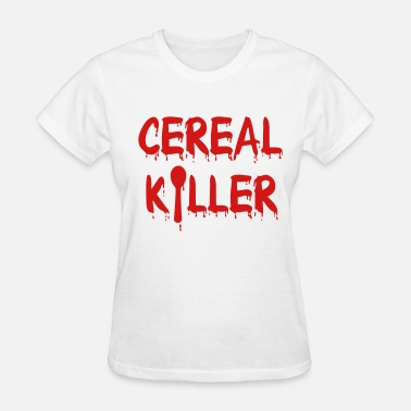 Cereal Cereal Killer - Women's T-Shirt