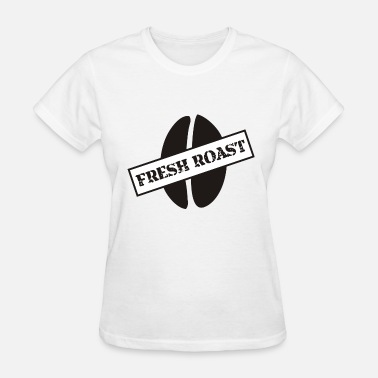 Roasted fresh roast - Women's T-Shirt