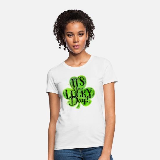 St Patricks Day T-Shirts - St Patricks Lucky Day - Women's T-Shirt white