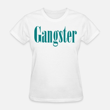 Thug Fuck You Gangster - Women's T-Shirt