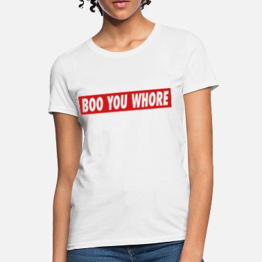 Shop T Online Hoer Spreadshirt You shirts Boo 4ARL35j