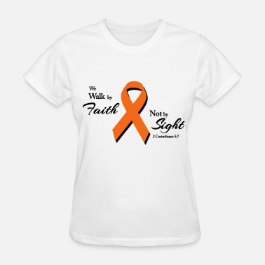 Multiple Sclerosis Walk By Faith Multiple Sclerosis  - Women's T-Shirt