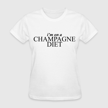 I'm on a champagne diet - Women's T-Shirt