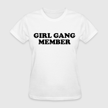 Girl gang member - Women's T-Shirt