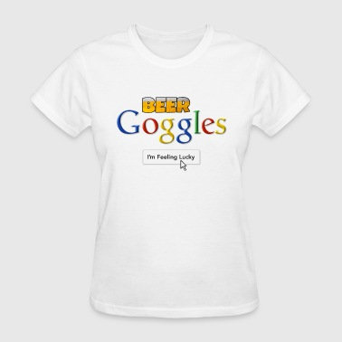 Beer Goggles - I'm Feeling Lucky - Women's T-Shirt