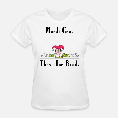 Boobs Mardi Gras Mardi Gras - Women's T-Shirt