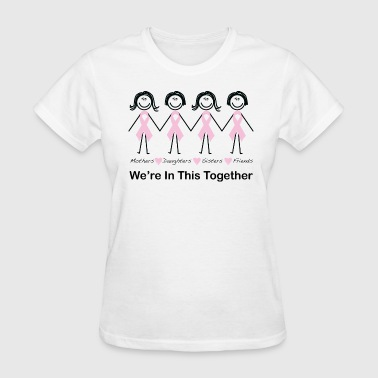 We're In This Together - Women's T-Shirt