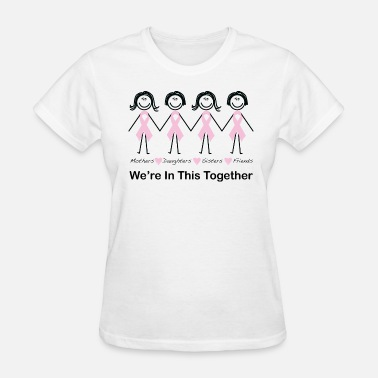 Fight Cancer We're In This Together - Women's T-Shirt