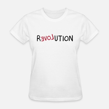 Backwards Revolution (LOVE) - Women's T-Shirt