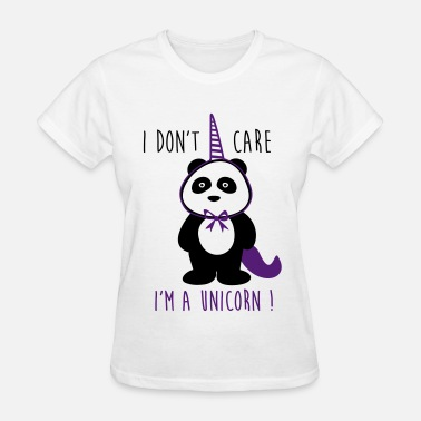 i don't care unicorn - cool quote - Women's T-Shirt