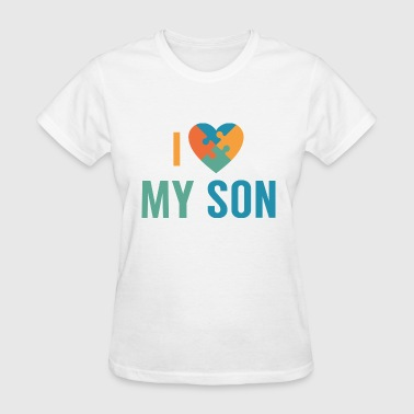 I Love My Son - Women's T-Shirt