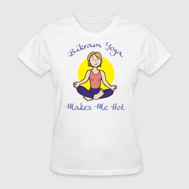 Bikram Yoga - Women's T-Shirt