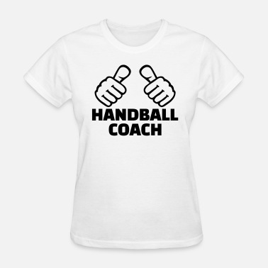 Coaching Handball Players Handball coach - Women's T-Shirt