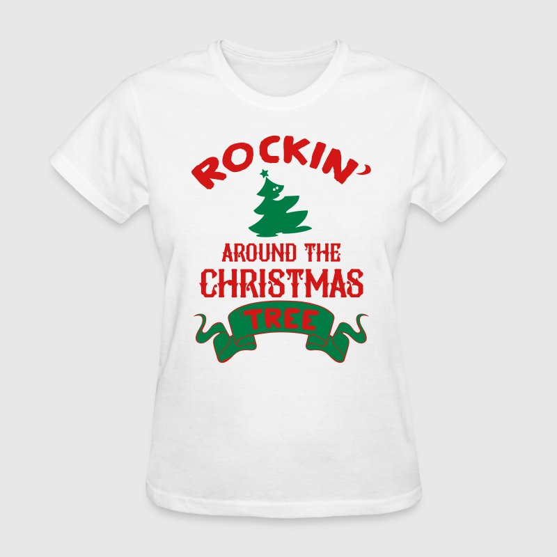 Rockin around the christmas tree - Women's T-Shirt