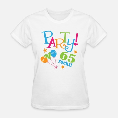 65th Birthday Gift 65th Birthday Party Gift - Women's T-Shirt
