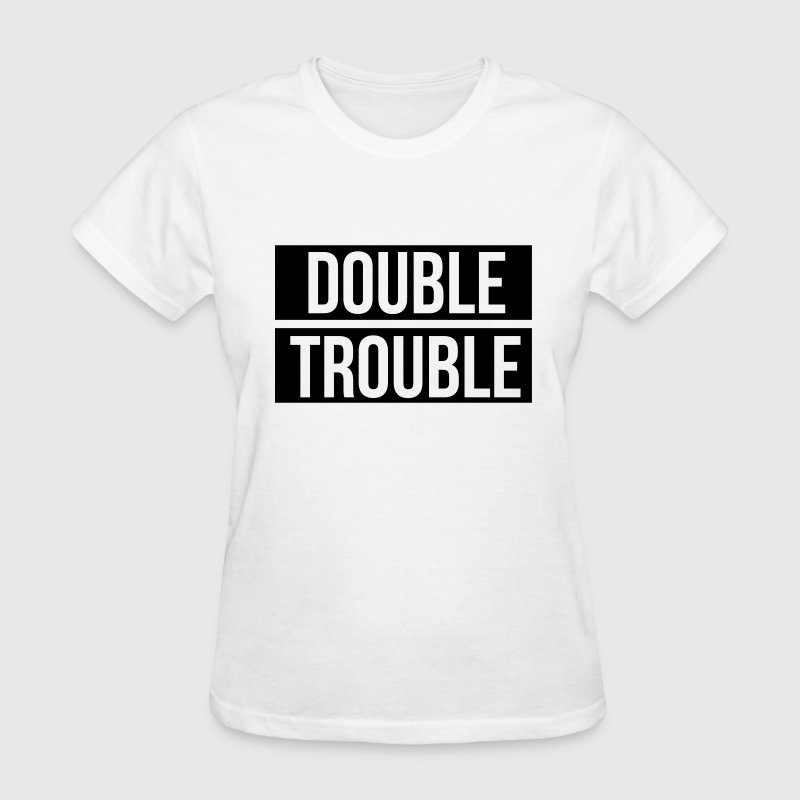 Double trouble - Women's T-Shirt