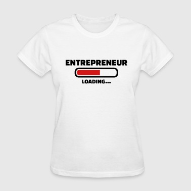 Entrepreneur - Women's T-Shirt