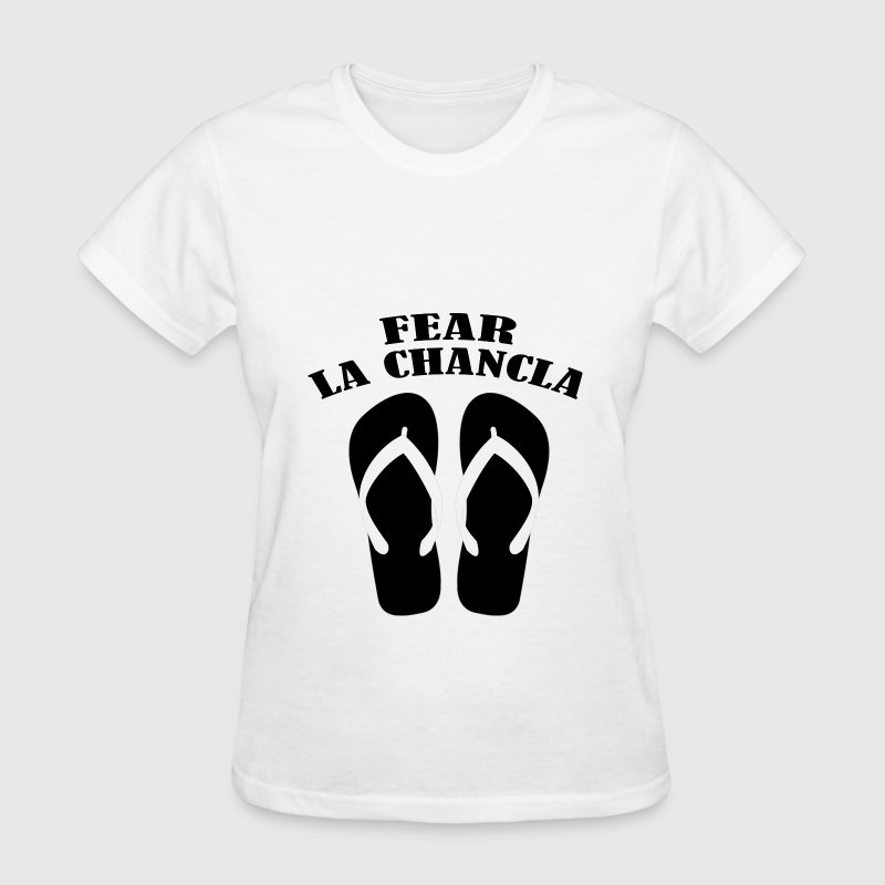 Fear La Chancla - Women's T-Shirt
