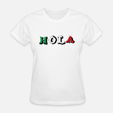 Hola Kids Mexican HOLA - Women's T-Shirt