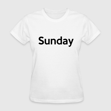 Sunday - Women's T-Shirt