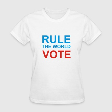 Rule The World  - Women's T-Shirt