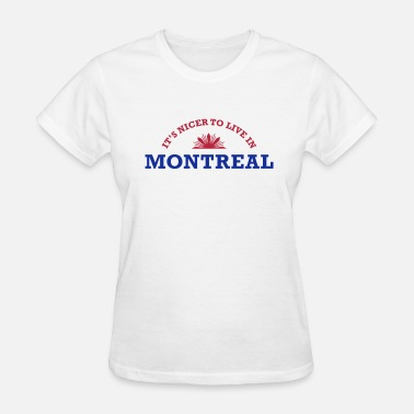 Montreal French Canada montreal - Women's T-Shirt