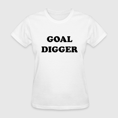 GOALDIGGER - Women's T-Shirt