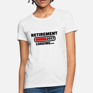 Retired 2017 Retirement 2017 - Women's T-Shirt