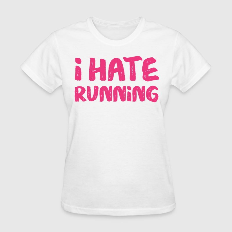I Hate Running Pink - Women's T-Shirt