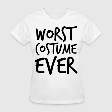 Worst Costume Ever - Women's T-Shirt