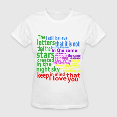 Keep in mind that I love you - Women's T-Shirt