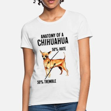 Mexican Chihuahua Anatomy of a Chihuahua - Women's T-Shirt