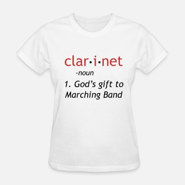 Clarinet Definition of Clarinet - Women's T-Shirt