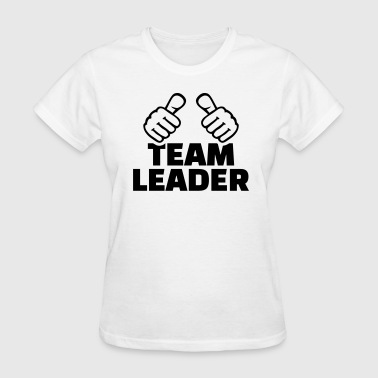 Group Leader Team leader - Women's T-Shirt