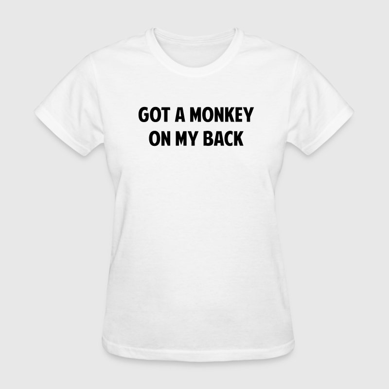 Monkey on my Back - Women's T-Shirt