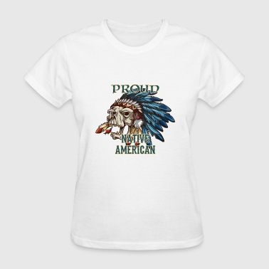 Proud Native American - Women's T-Shirt