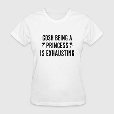 Gosh Princess - Women's T-Shirt